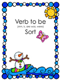 To be Verb Cut and Sort (am, is, are, was, were)