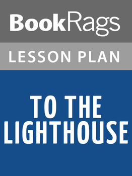 To the Lighthouse Lesson Plans