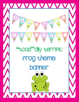 """Toad""ally Terrific - Frog Theme Banner"