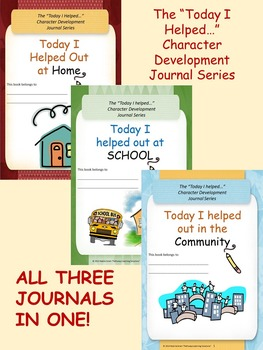 """Today I Helped..."" Character Development Journal Series -"