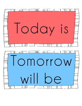 Today Is, Tomorrow Will Be, Yesterday Was - Calendar Labels
