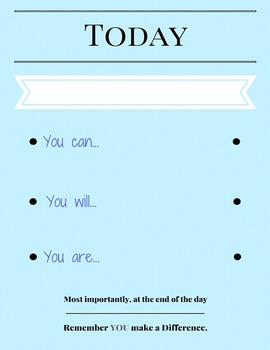 Today--- You can, You will, You are...