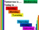 Today and Tomorrow (Days of the week in English)