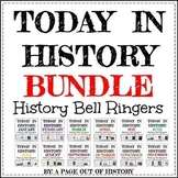 Today in History Bell Ringers GROWING BUNDLE (EDITABLE)