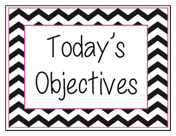 Today's Objectives for Picture Frames Chevron