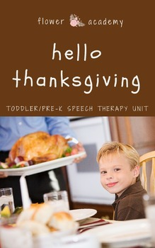Thanksgiving Toddler/Pre-K Speech Therapy Unit