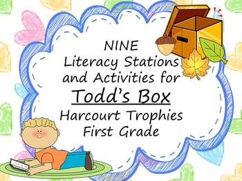 Todd's Box Literacy Stations for Harcourt Trophies First Grade