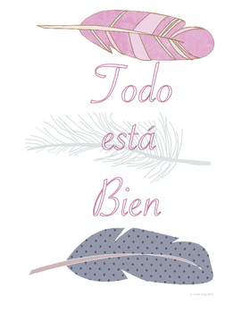 Todo esta Bien (All is Well) Classroom Art Poster