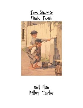 Tom Sawyer Complete Unit Plan