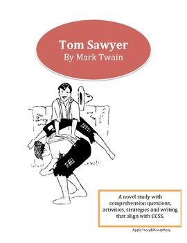 Tom Sawyer Novel Unit-Common Core