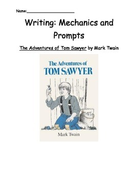 Tom Sawyer: Writing Prompts and Capital Letters/Ending Pun