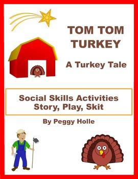 Tom Tom Turkey, A Turkey Story For Fall, Speech/Language,
