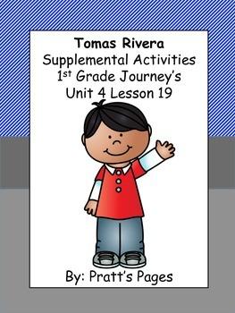 Tomas Rivera 1st grade Supplemental for Journey's Unit 4 L