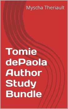 Tomie dePaola Author Study and Multi-Title Literature Unit