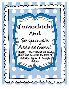 Tomochichi And Sequoyah Assessment SS2H1