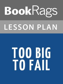 Too Big to Fail Lesson Plans
