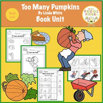 Too Many Pumpkins  Book Unit