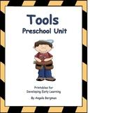 Tool Preschool Unit - Printable