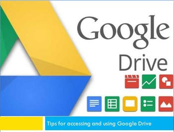 Tools and Tips for Accessing Google Drive Presentation