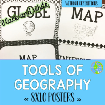 Tools of Geography Posters - Black and White Papers (no de