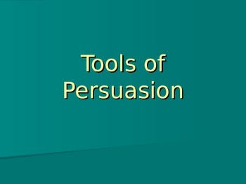 Tools of Persuasion PowerPoint