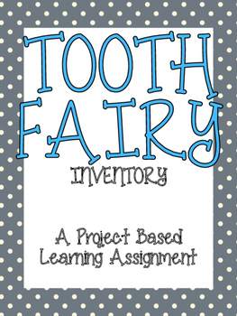 PBL Activity {Tooth Fairy}