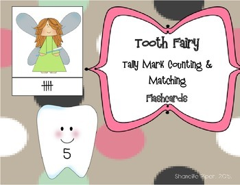 Tooth Fairy Tally Mark Counting and Matching Flashcards