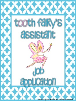 Tooth Fairy's Assistant Job Application