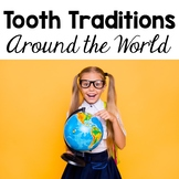 Tooth Traditions Around the World Sample