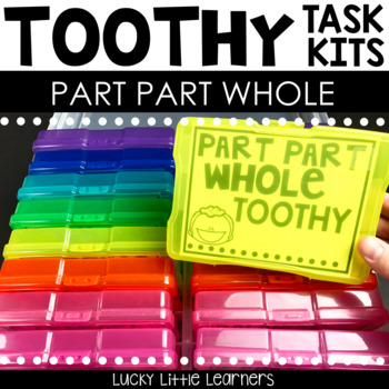 Toothy™ Task Kits - Part Part Whole