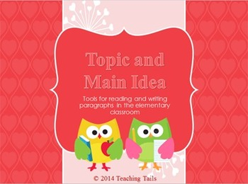 Topic and Main Idea PowerPoint and Activity Sheets
