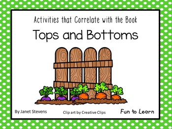 Tops and Bottoms  31 pgs of Common Core Activities