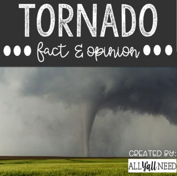 Tornado: Fact and Opinion