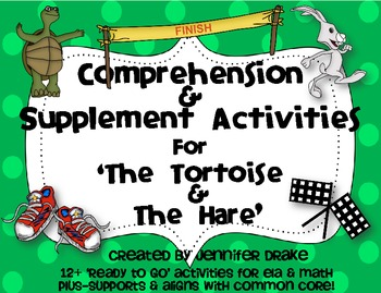 Tortoise & The Hare ~Comprehension & Supplemental Activiti