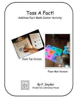 Toss A Fact! Addition Fact Math Center Activity