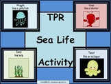 Total Physical Response Activity for Sea Life Unit