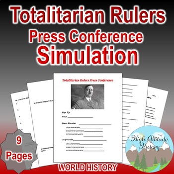 Totalitarian Rulers Press Conference Simulation (Between t