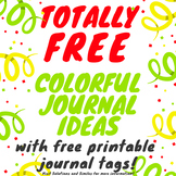 Totally Free Journal Ideas AND Journal Tags!