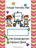 Totally Terrific Me Kindergarten Memory Book 2014-2015