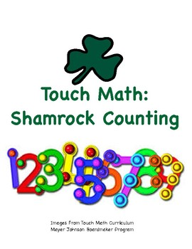 Touch Math Shamrock Counting 1 to 9: Shamrocks and St. Pat