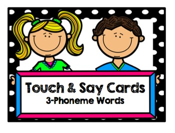 Touch and Say Cards (3-Phoneme Words)