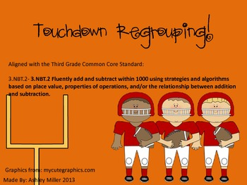 Touchdown Addition and Subtraction with regrouping