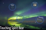 Touching Spirit Bear - Introduction to Novel PREZI