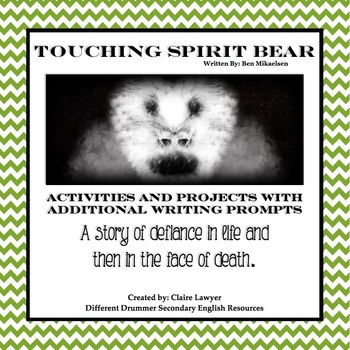 Touching Spirit Bear Supplementary Projects and Writing As