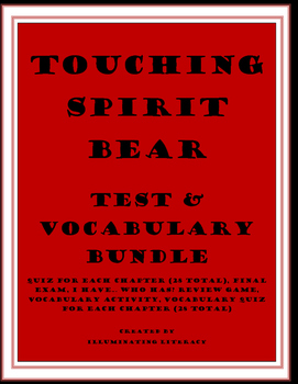 Touching Spirit Bear: Test Bundle and Vocabulary