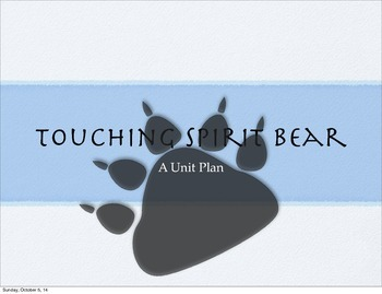 Touching Spirit Bear Unit