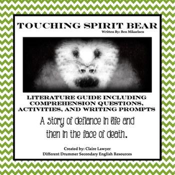 Touching Spirit Bear Literature Guide