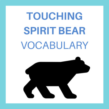 Touching Spirit Bear Vocabulary
