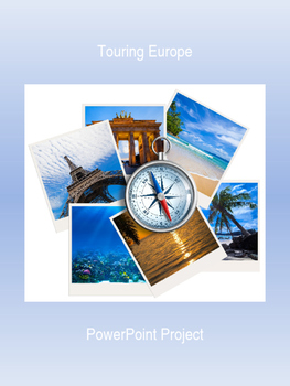 Touring Europe PowerPoint Project
