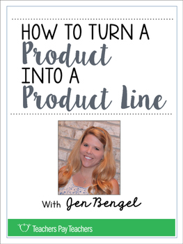 TpT Conference Workbook: How to Turn a Product Into a Prod